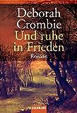 Und ruhe in Frieden: Die Kincaid-James-Romane 3 - Roman