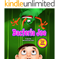 BACTERIA JOE:: Motivating Your Child to Brush Their Teeth (2 IN 1) (Bedtime story readers picture book (kids: 2-6))