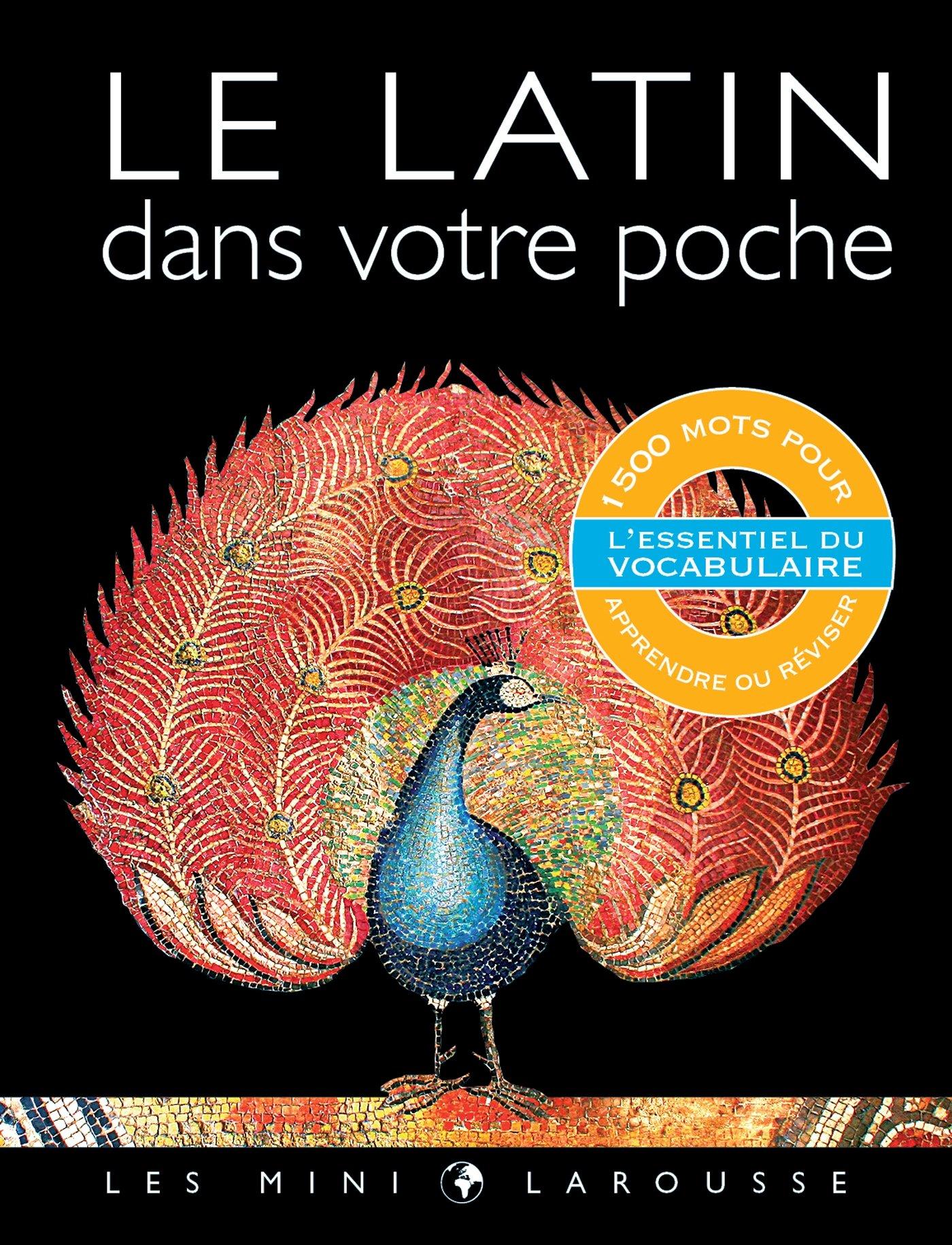 Le latin dans votre poche Relié – 3 septembre 2014 Collectif Larousse 2035901987 Encyclopedies
