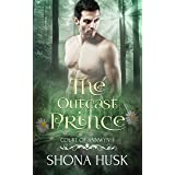 The Outcast Prince: fae paranormal romance (Annwyn Book 1)