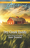 Dry Creek Daddy