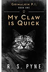 My Claw is Quick (Grimalkin PI - short stories Book 1) Kindle Edition