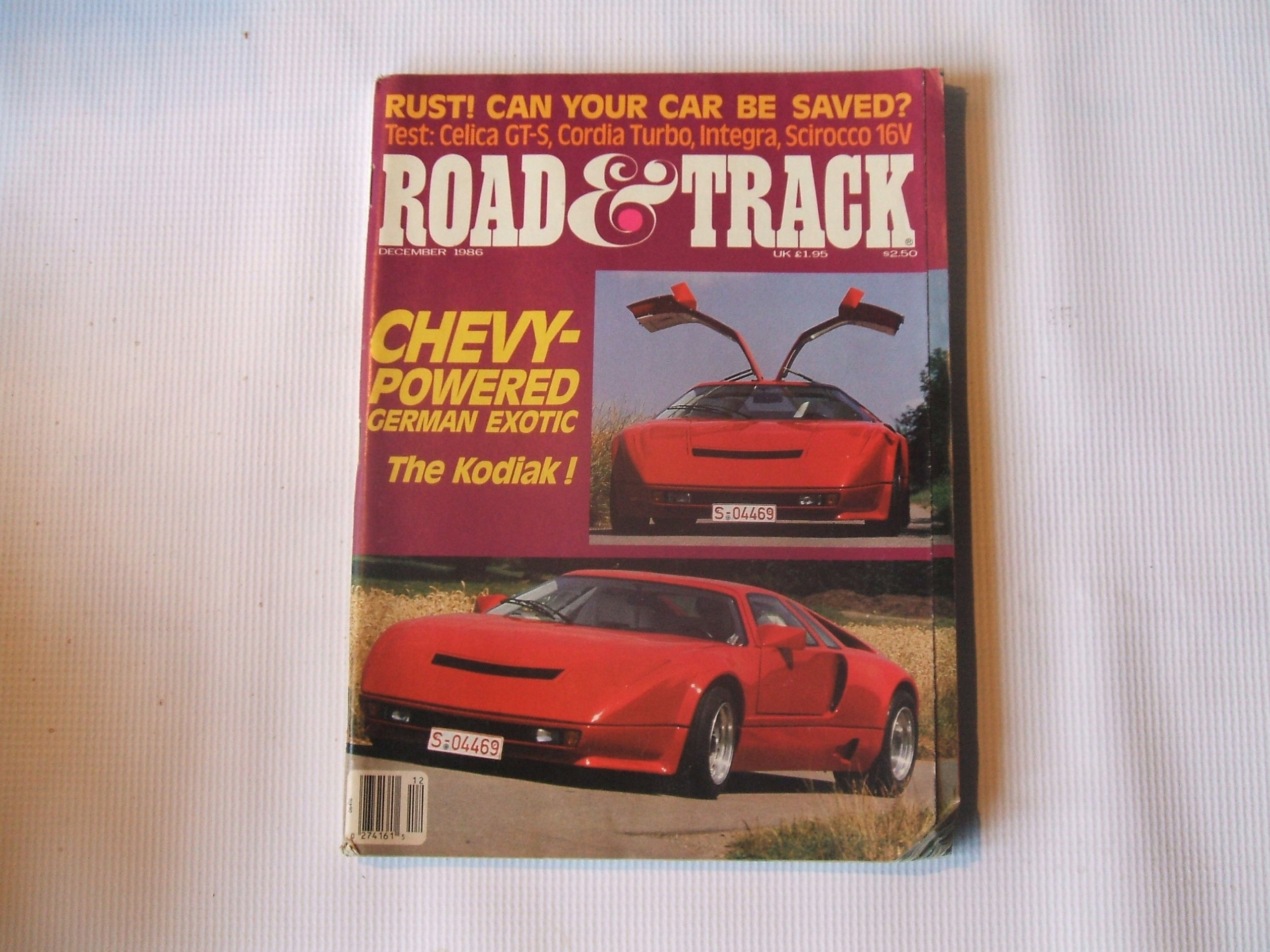 Road & Track December 1986 (CHEVY-POWERED GERMAN EXOTIC THE KOKIAK!, TEST: CELICA GT-S, CORDIA TURBO, INTEGRA, SCIROCCO 16V) Paperback – 1986