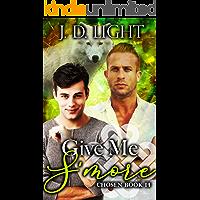 Give Me S'more: Chosen Book 14