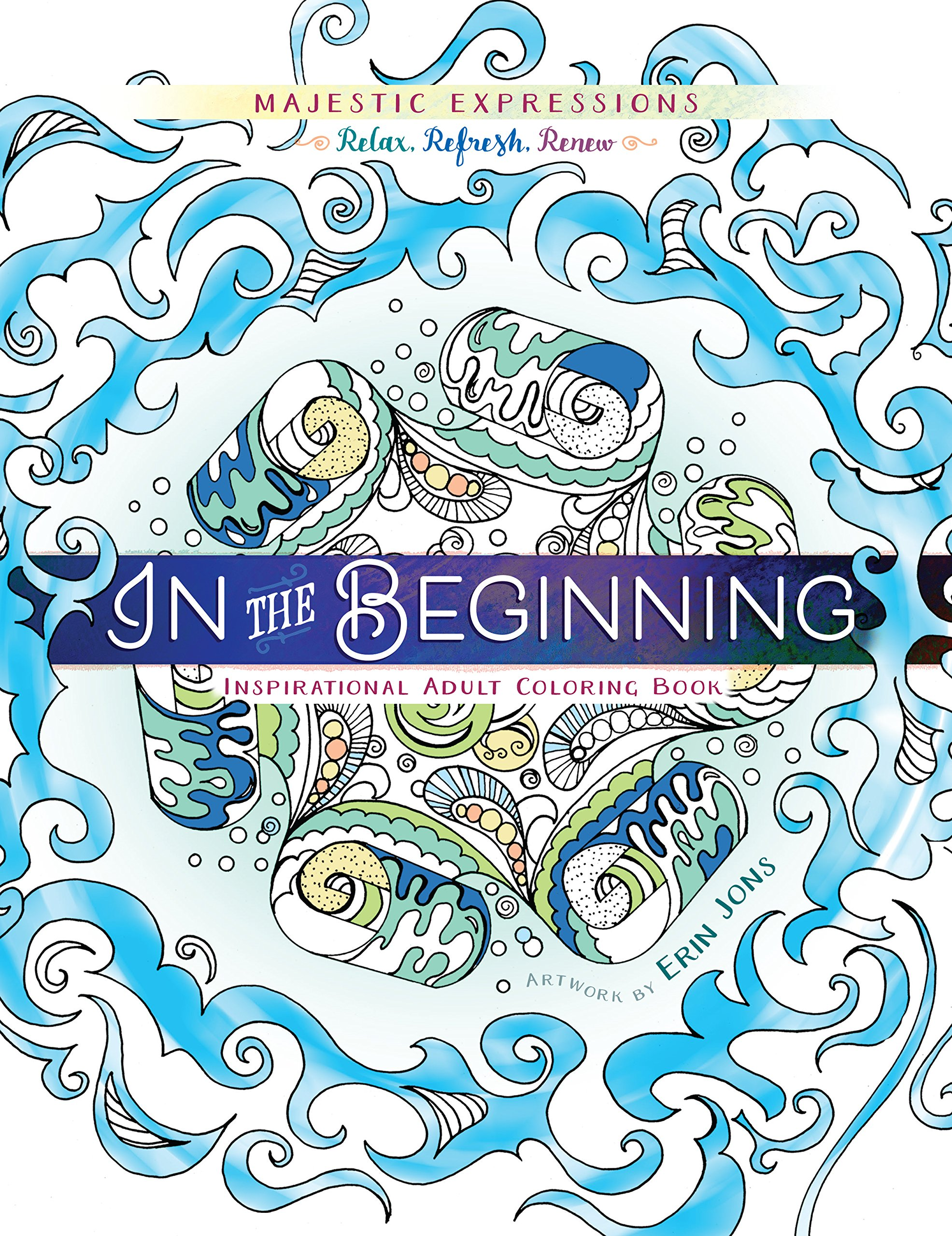Download In the Beginning: Coloring Creation (Majestic Expressions) ebook