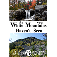 The White Mountains You Haven't Seen: (Free Sampler) (English Edition)