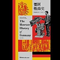 德国极简史【从恺撒到默克尔—为当代读者重述德国史,一下午通晓2000年德国史, 《泰晤士报》、《明镜周刊》、水石书店等销量榜的年度历史类好书】