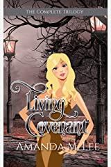 Living Covenant: The Complete Series (Living Covenant Trilogy) Kindle Edition