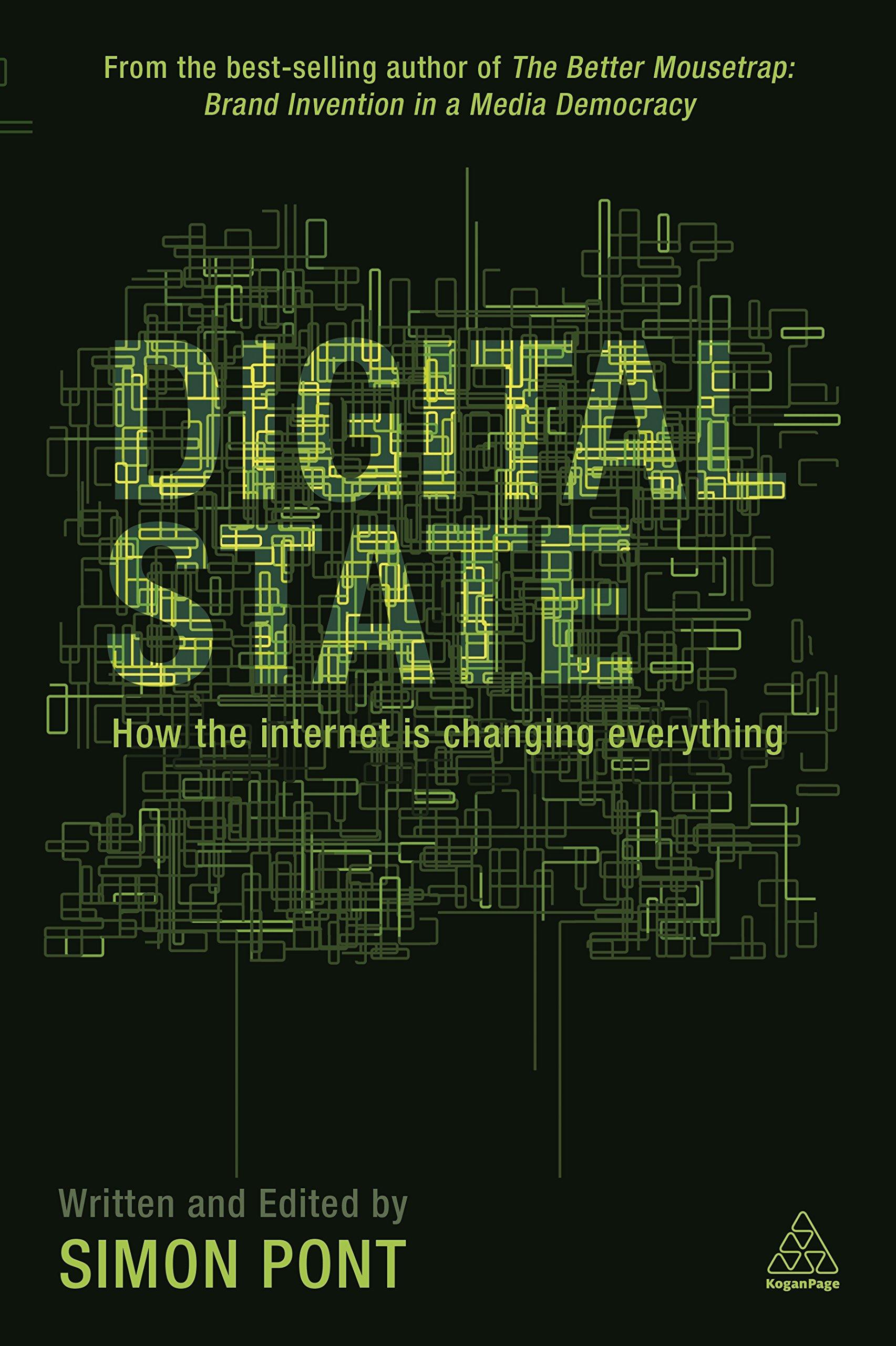 Digital State: How the Internet is Changing Everything: Amazon.es: Simon Pont: Libros en idiomas extranjeros