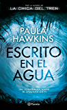 Escrito en el agua (Volumen independiente) (Spanish Edition)
