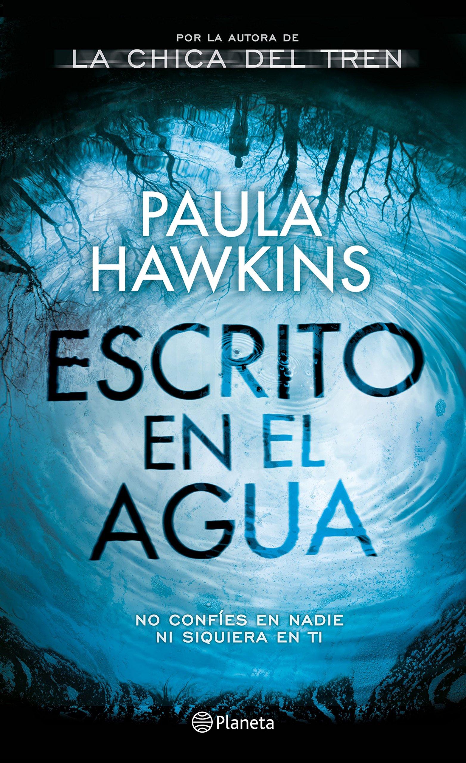 Escrito en el agua: 1 (Planeta Internacional): Amazon.es: Paula ...