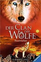 Der Clan Der Wölfe 3: Feuerwächter (German