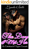 The Day I Met Her: An Exhibitionist and Voyeur Encounter (Exhibitionism Encounters Book 1)