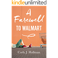 A Farewell to Walmart (Kindle Single)