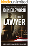 The Lawyer (Michael Gresham Series Book 1)