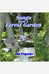 Songs from A Forest Garden Kindle Edition