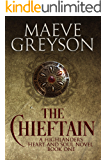 The Chieftain: A Highlander's Heart and Soul Novel (Prequel to the Highland Heroes series)
