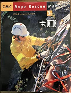 rope rescue manual amazon com books rh amazon com CMC Rope Rescue Field Guide Rope Rescue Anchor Systems