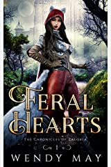 Feral Hearts (The Chronicles of Zaloria Book 1) Kindle Edition