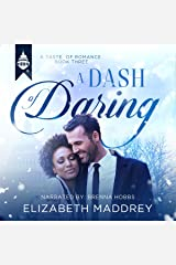 A Dash of Daring: Contemporary Christian Romance: Taste of Romance, Book 3 Audible Audiobook