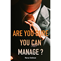 Are You Sure You Can Manage?: Software Engineering Management from the Software Engineers' Perspective (English Edition)