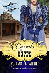 Corsets and Cuffs: (Sweet Historical Western Romance) (Baker City Brides Book 3) Kindle Edition