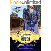 Corsets and Cuffs: (Sweet Historical Western Romance) (Baker City Brides Book 3)