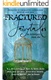 Fractured Fairytales: Book One