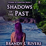 Shadows of the Past: Others of Edenton, Book 2