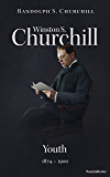 Winston S. Churchill: Youth, 1874–1900 (Volume I) (Churchill Biography) (English Edition)