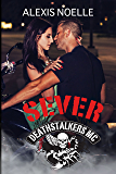 Sever (Deathstalkers MC Book 6)