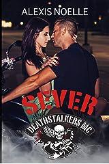 Sever (Deathstalkers MC Book 6) Kindle Edition