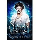 Spark of Vengeance: Ilyan (Imdalind Series Book 9)