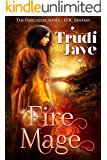 Fire Mage (Firecaller Series Book 1)