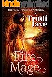 Fire Mage (Firecaller Series Book 1)