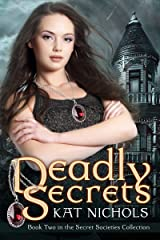Deadly Secrets (The Secret Societies Collection Book 2) Kindle Edition