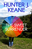 The Sweet Surrender (A Second Chance Love Story) (English Edition)