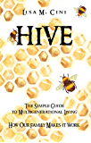 Hive: The Simple Guide to Multigenerational Living: How our Family makes it Work (English Edition)