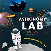 Astronomy Lab for Kids: 52 Family-Friendly Activities: 8