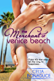The Merchant of Venice Beach (A Venice Beach Romance Book 1)