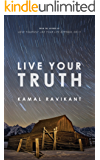 Live Your Truth (English Edition)