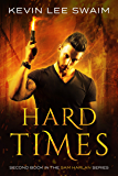 Hard Times (Sam Harlan, Vampire Hunter Book 2)
