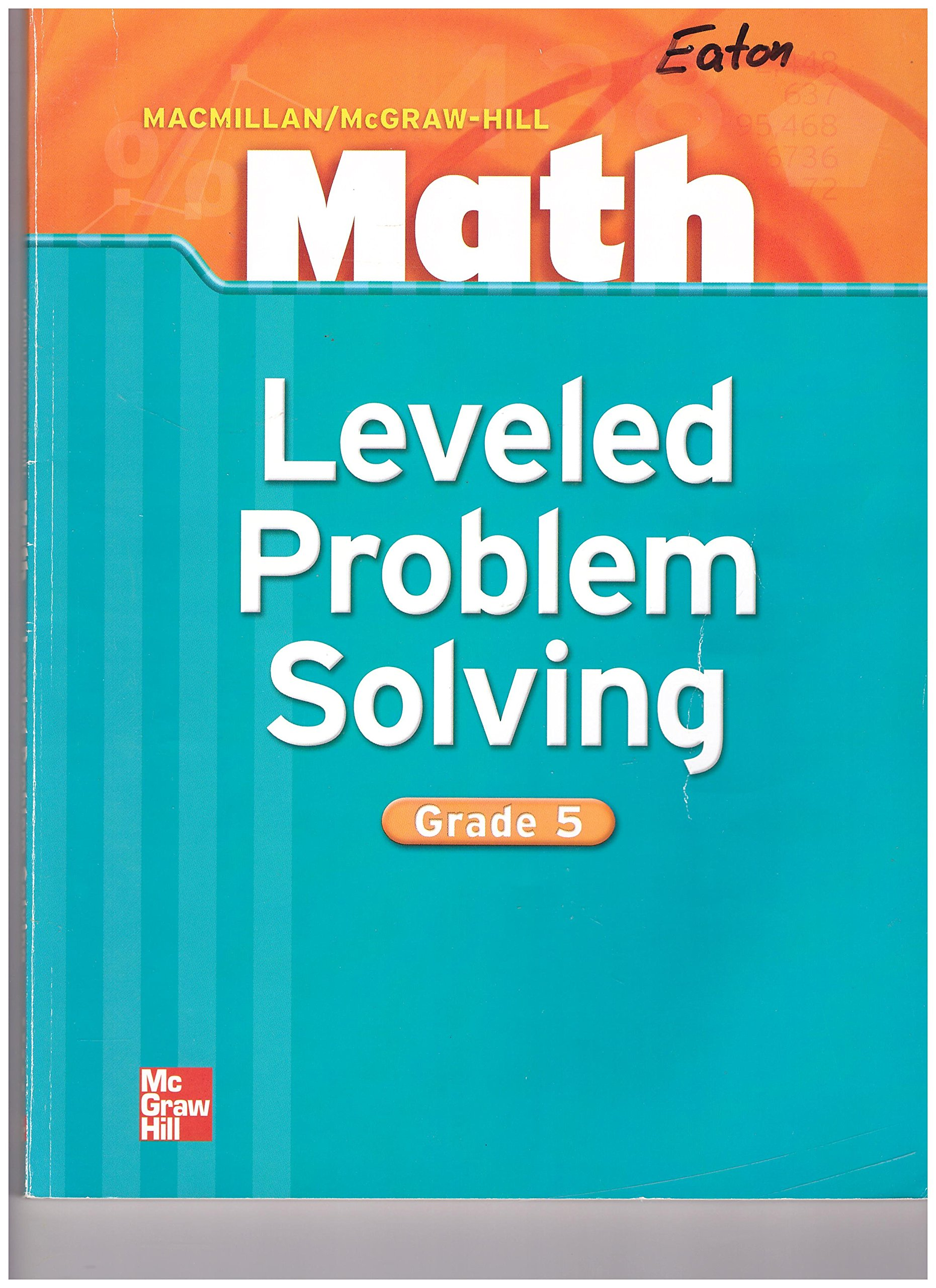 Macmillan/mcgraw-hill Math Leveled Problem Solving (Grade 5) 2004 pdf