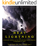 Heat Lightning: A personal reflection on the U.S. Air Force and its response to September 11, 2001 (Air Force Chronicles)