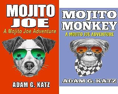 Adventures Of Mojito Joe (2 book series) Kindle Edition