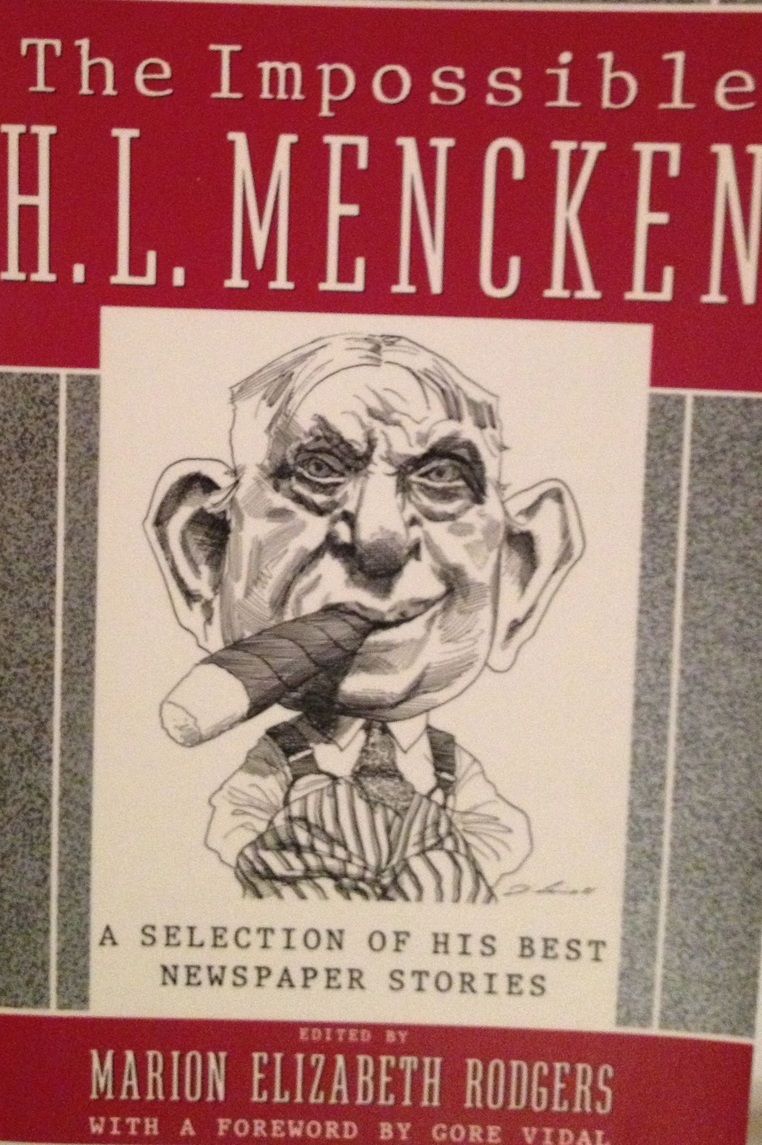 impossible h l mencken the marion elizabeth rodgers impossible h l mencken the marion elizabeth rodgers 9780385262088 com books