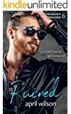 Ruined: (McIntyre Security Bodyguard Series - Book 6)