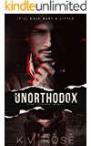 Unorthodox (Sick Love Book 1)