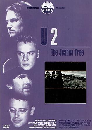 Amazon com: Classic Albums - U2: The Joshua Tree: Bono, The