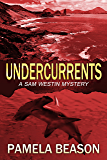 Undercurrents (A Sam Westin Mystery Book 3)